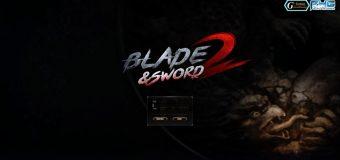 (รีวิวเกมออนไลน์) Blade & Sword II กำเนิดจอมยุทธพิชิตมาร