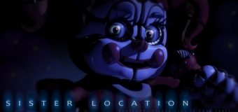 Five Nights at Freddy's: Sister Location อาจจะดีเลย์