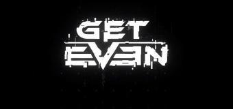 Get Even เกมสยองขวัญ FPS เลื่อนขายเนื่องจากเหตุระเบิดในเมืองแมนเชสเตอร์